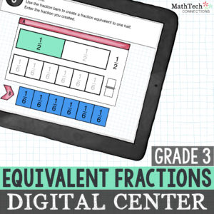 Digital Interactive Equivalent Fractions Practice for Third Grade Math Centers