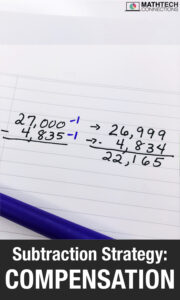 Subtraction Strategies - Compensation - Upper elementary place value lesson, pictures, and resources