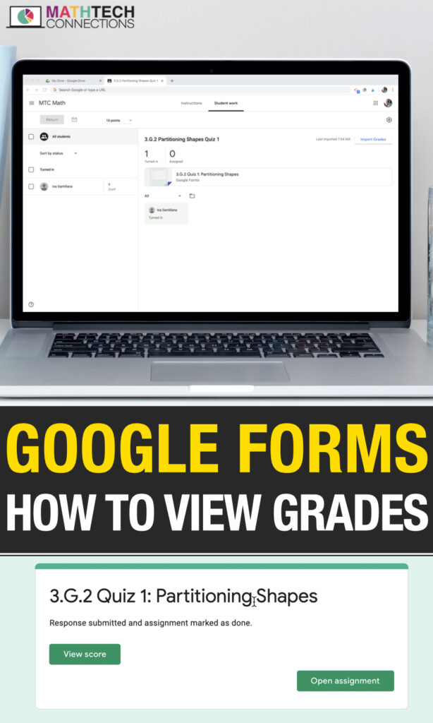 How to View Google Forms Grades using Google Classroom